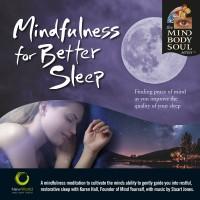 Mindfulness for Stress Better Sleep